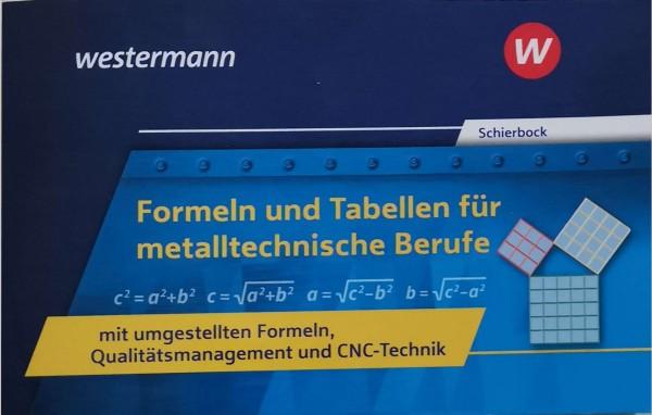 Formeln und Tabellen für metalltechnische Berufe mit umgestellten Formeln