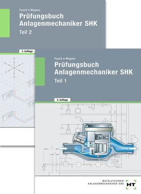 Prüfungsbuch Anlagenmechaniker SHK. Teil 1 und Teil 2 Paketangebot