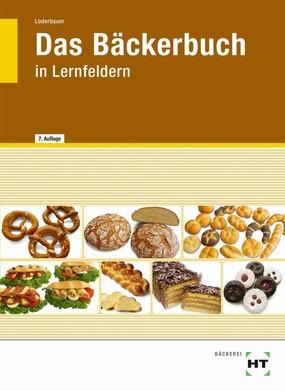 Das Bäckerbuch, Grund- und Fachstufe in Lernfeldern