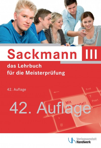 Sackmann - das Lehrbuch für d. Meisterprüfung Teil III