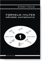 Formeln + Hilfen Höhere Mathematik