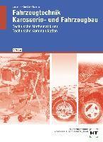 Fahrzeugtechnik, Karosserie- und Fahrzeugbau. Technische Mathematik. Technische Kommunikation