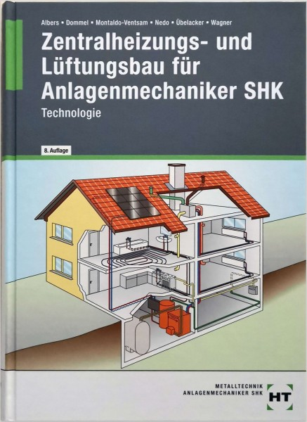 Zentralheizungs-und Lüftungsbau für Anlagenmechaniker SHK,Technologie