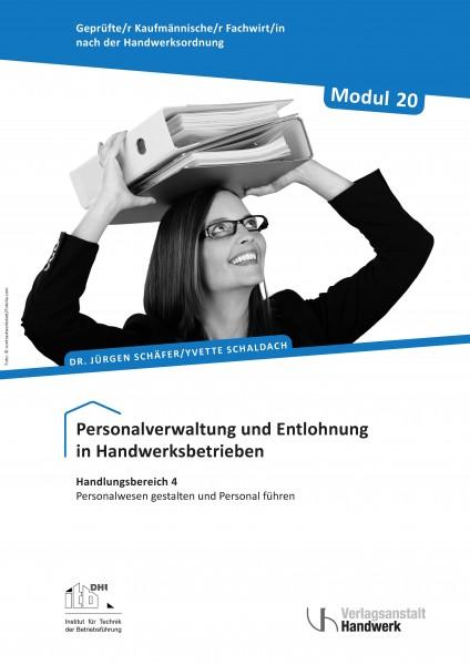 Modul 20: Personalverwaltung und Entlohnung in Handwerksbetrieben