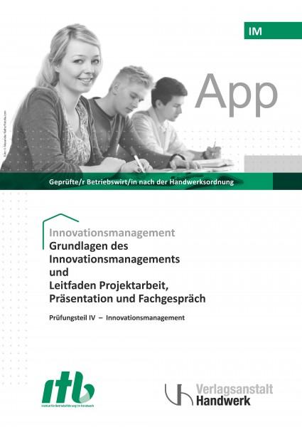 IM1- Innovationsmanangement und Leitfaden Projektarbeit