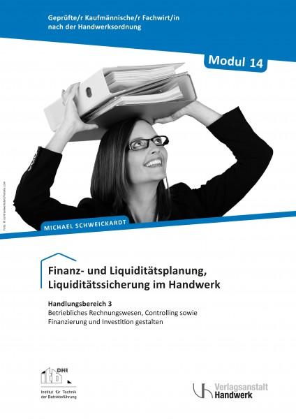 Modul 14: Finanz- und Liquiditätsplanung, Liquiditätssicherung im Handwerk