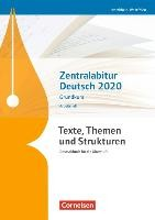 Texte, Themen und Strukturen - Nordrhein-Westfalen - Zentralabitur Deutsch 2020. Arbeitsheft - Grund