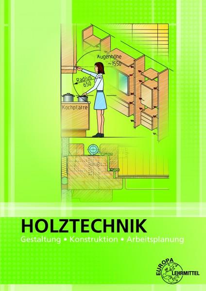 Holztechnik-Gestaltung,Konstruktion,Arbeitsplanung