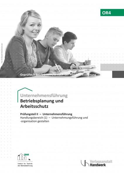 OR4- Betriebsstättenplanung u. Arbeitsplatzgestaltung