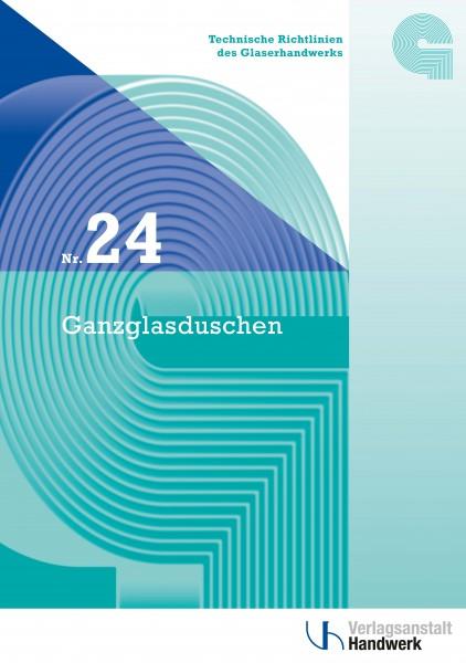Technische Richtlinie Nr. 24 Ganzglasduschen