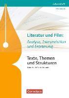 Texte, Themen und Strukturen. Literatur und Film: Analyse, Interpretation und Erörterung. Arbeitshef