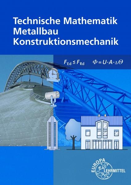 Technische Mathematik Metallbau Konstruktionsmechanik mit Formeln