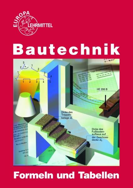 Bautechnik Formeln und Tabellen