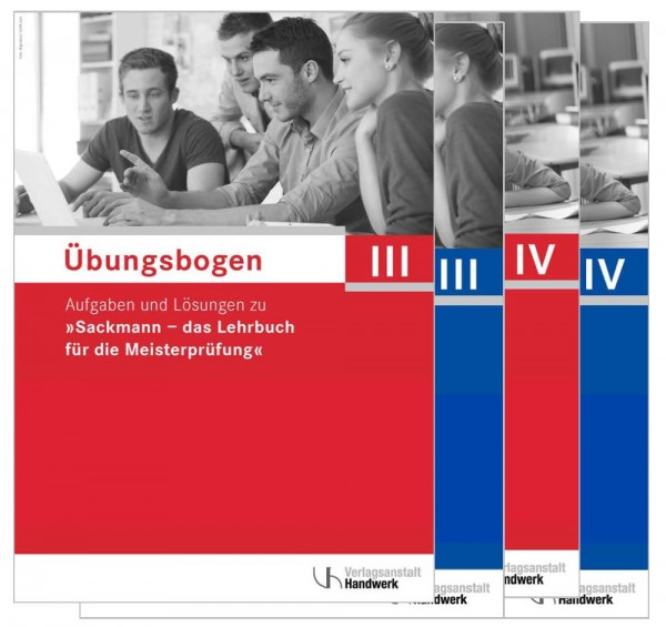 Übungsbogen für die Meisterprüfung Teil III + IV. Paket aus Teil III (142201/19) und Teil IV (142202