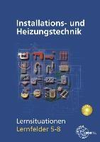Installations- und Heizungstechnik Lernsituationen LF 5-8