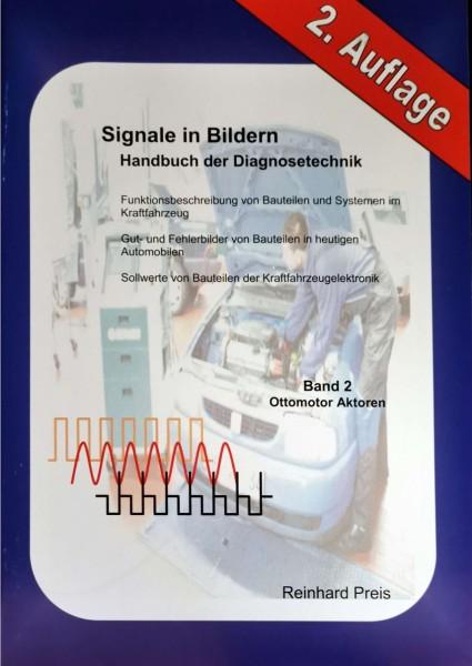 Signale in Bildern Bd.2: Ottomotor-Aktoren