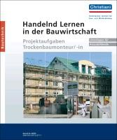 Handelnd Lernen in der Bauwirtschaft - Projektaufgaben Trockenbaumonteur/-in