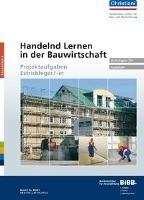 Handelnd Lernen in der Bauwirtschaft Estrichleger/-in