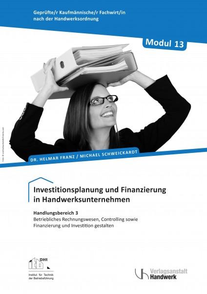 Modul 13: Investitionsplanung und Finanzierung in Handwerksunternehmen