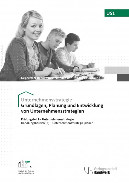 US1 - Grundlagen, Planung u. Entwicklung von Unternehmensstrategien