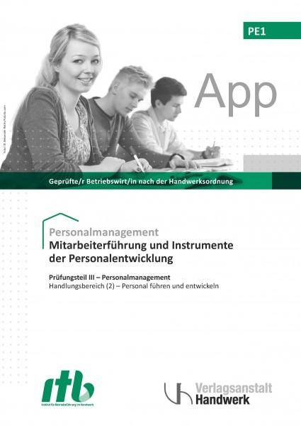 PE1 - Mitarbeiterführung und Instrumente der Personalentwicklung