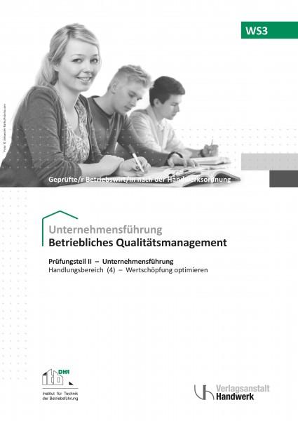 WS3 - Betriebliches Qualitätsmanagement
