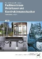 Fachkenntnisse Metallbauer und Konstruktionsmechaniker nach Lernfeldern 5 bis 13/14