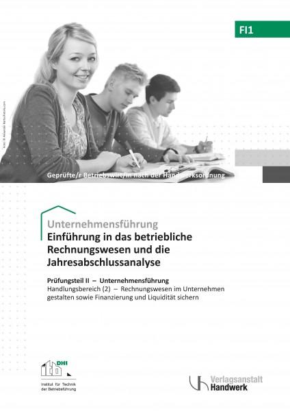 FI1- Einführung in das betriebliche Rechnungswesen und die Jahresabschlussanalyse