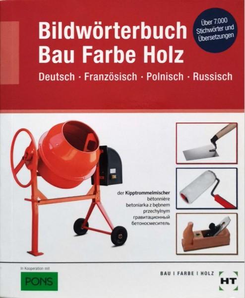 Bildwörterbuch Bau Farbe Holz
