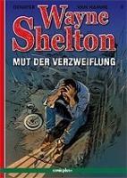 Wayne Shelton 2 - Mut der Verzweiflung