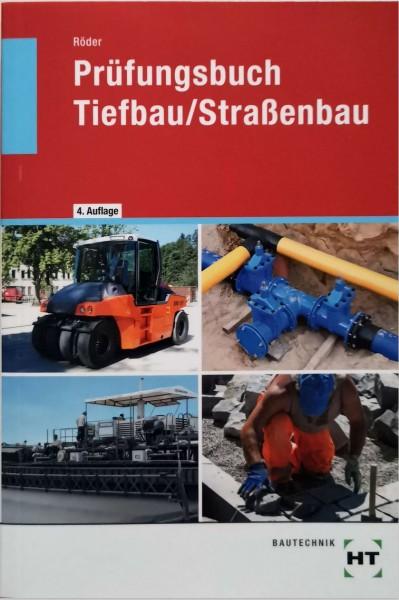Prüfungsbuch Tiefbau/Straßenbau