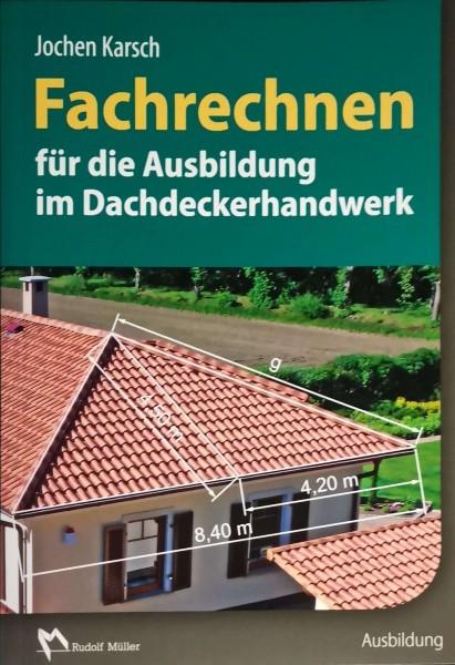 Fachrechnen im Dachdeckerhandwerk