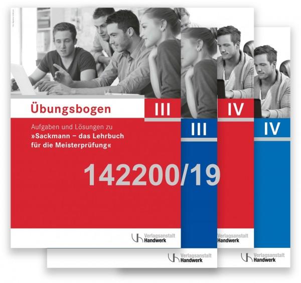 Übungsbogen für die Meisterprüfung Teil III + IV. Paket aus Teil III (142201/19) u. Teil IV (142202/