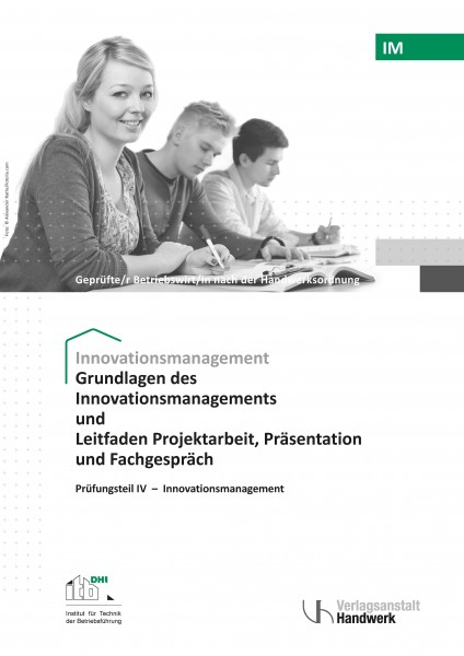 IM1- Innovationsmanangement u. Leitfaden Projektarbeit