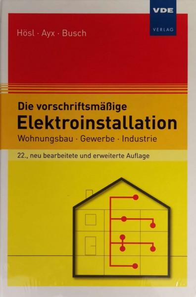 Die vorschriftsmäßige Elektroinstallation