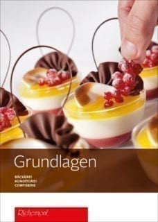 Grundlagen Bäckerei-Konditorei-Confiserie
