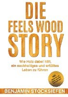Die Feels Wood Story