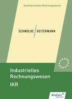 Industrielles Rechnungswesen - IKR. Schülerband