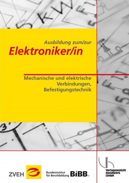 Mechanische und elektrische Verbindungen, Befestigungstechnik