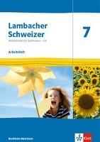 Lambacher Schweizer Mathematik 7 - G9. Ausgabe Nordrhein-Westfalen. Arbeitsheft plus Lösungsheft Kla