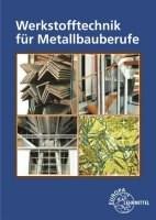 Werkstofftechnik für Metallbauberufe