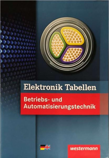Elektronik Tabellen. Betriebs- und Automatisierungstechnik: Tabellenbuch
