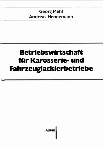 Betriebswirtschaft für Karosserie- und Fahrzeuglackierbetriebe