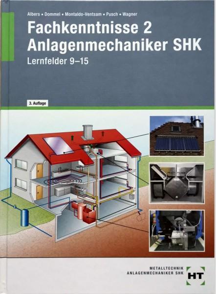 Fachkenntnisse 2 Anlagenmechaniker SHK Lernfelder 9-15
