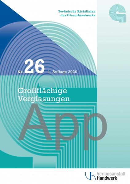 Technische Richtlinie Nr. 26 Großflächige Verglasungen -Digital-