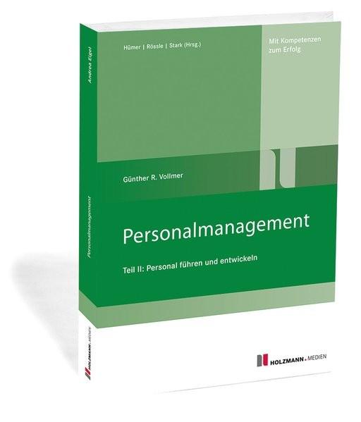 Personalmanagement Teil II: Personal führen und entwickeln