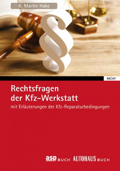 Rechtsfragen der KFZ-Werkstatt