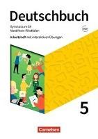 Deutschbuch Gymnasium 5. Schuljahr - Nordrhein-Westfalen - Neue Ausgabe - Arbeitsheft mit interaktiv