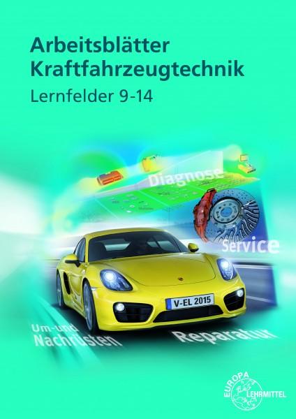 Arbeitsblätter Kratfahrzeugtechnik Lernfelder 9-14