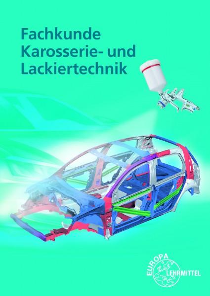 Fachkunde Karosserie- und Lackiertechnik